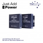 Just Add Power HDMI over IP 2G Plus (2G+) Launched by VoIPDistri.com Europe VoIP Distribution